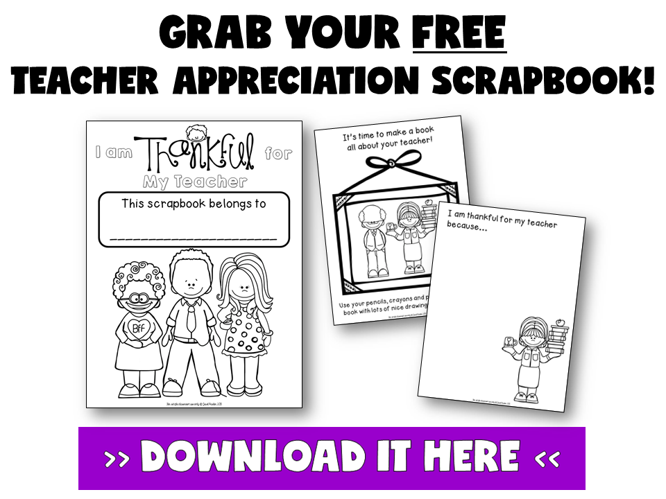 FREE TEACHER APPRECIATION SCRAPBOOK! Grab this free teacher appreciation week scrapbook from Jewel's School Gems FREE RESOURCE LIBRARY!