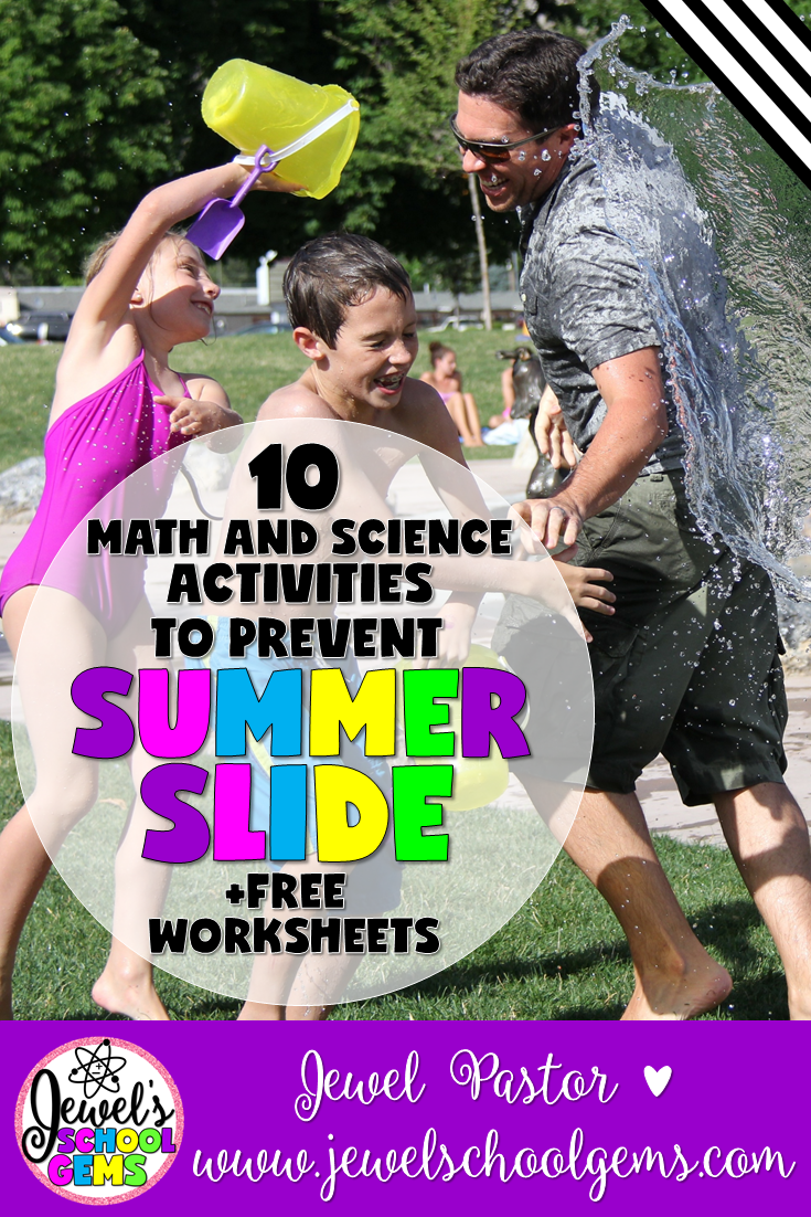 10 MATH AND SCIENCE ACTIVITIES TO PREVENT THE SUMMER SLIDE by Jewel Pastor of Jewel's School Gems | There are many Math and Science activities that can be done over the summer break to make sure kids do more than the usual reading of books. As a teacher, you can recommend these activities to parents or do them with your own kids. Here are 10 Math and Science activities that you can do to help prevent summer slide in children. Plus grab these FREE weather worksheets just for you when you become a subscriber.