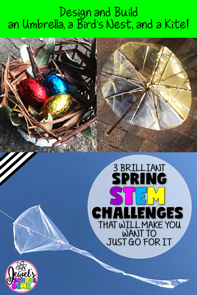 3 BRILLIANT SPRING STEM CHALLENGES Looking for brilliant Spring STEM Challenges? Why not challenge your students to design and build an umbrella, a nest, and a kite? Read on and be inspired.