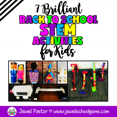 7 BRILLIANT BACK TO SCHOOL STEM ACTIVITIES FOR KIDS by Jewel Pastor of Jewel's School Gems | Looking to make back to school easier for you and more fun for kids? Here are 7 brilliant back to school STEM activities to help you have a STEM-tastic beginning of the year!