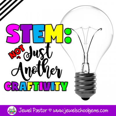 STEM: NOT JUST ANOTHER CRAFTIVITY