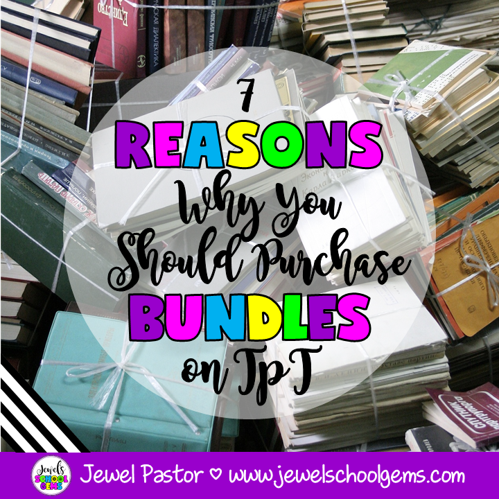 7 REASONS WHY YOU SHOULD PURCHASE BUNDLES ON TPT