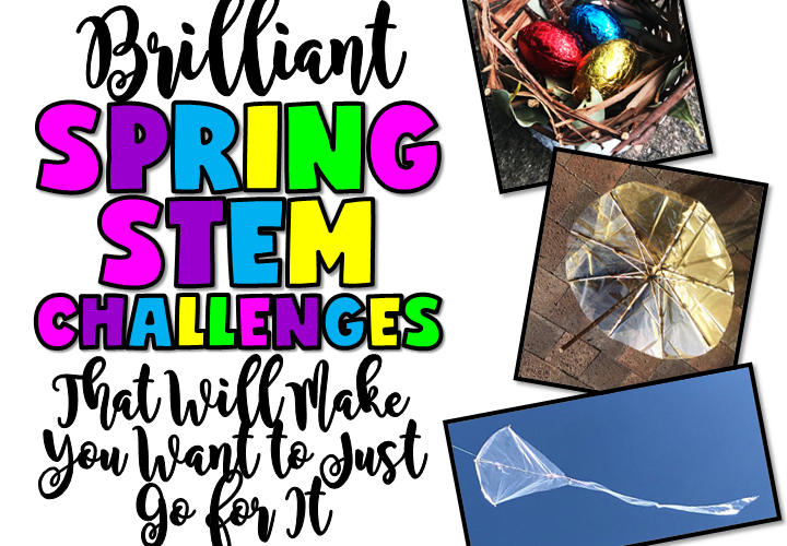 3 BRILLIANT SPRING STEM CHALLENGES THAT WILL MAKE YOU WANT TO JUST GO FOR IT BY JEWEL'S SCHOOL GEMS | Looking for brilliant Spring STEM Challenges? Why not challenge your students to design and build an umbrella, a nest, and a kite? Read on and be inspired.