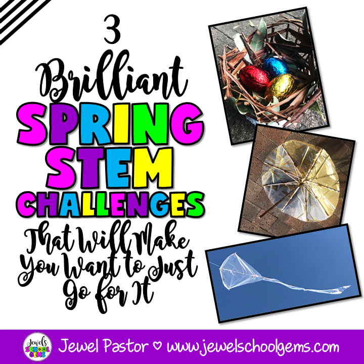 3 BRILLIANT SPRING STEM CHALLENGES THAT WILL MAKE YOU WANT TO JUST GO FOR IT