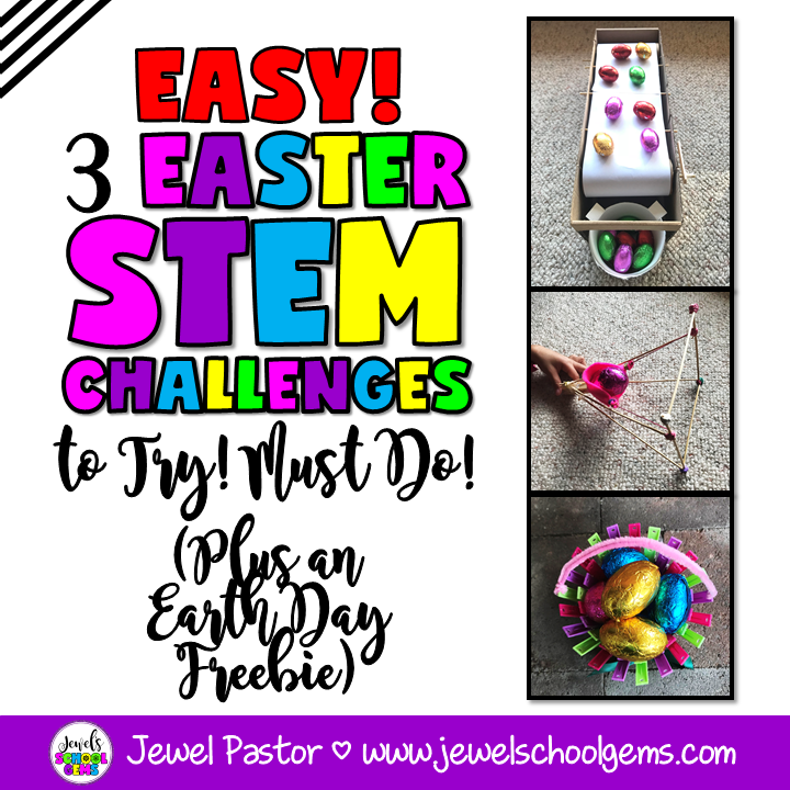 EASY! 3 EASTER STEM CHALLENGES TO TRY! MUST DO! (PLUS AN EARTH DAY FREEBIE)