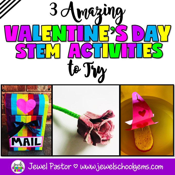 3 AMAZING VALENTINE'S DAY STEM ACTIVITIES TO TRY