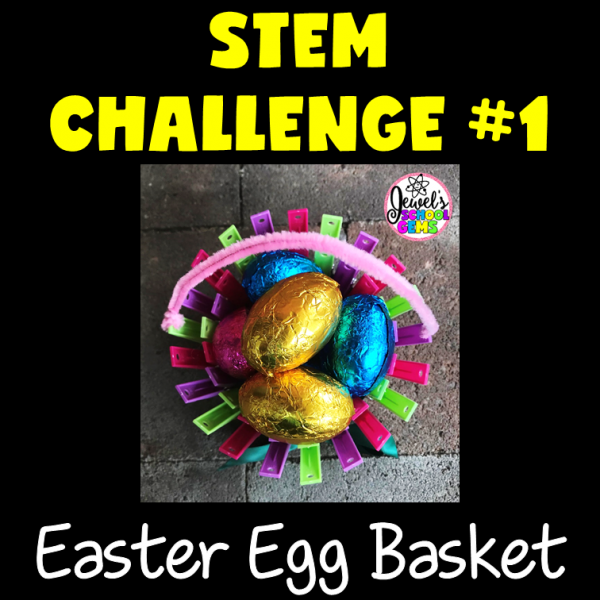 EasterEgg Basket Easter STEM Activity