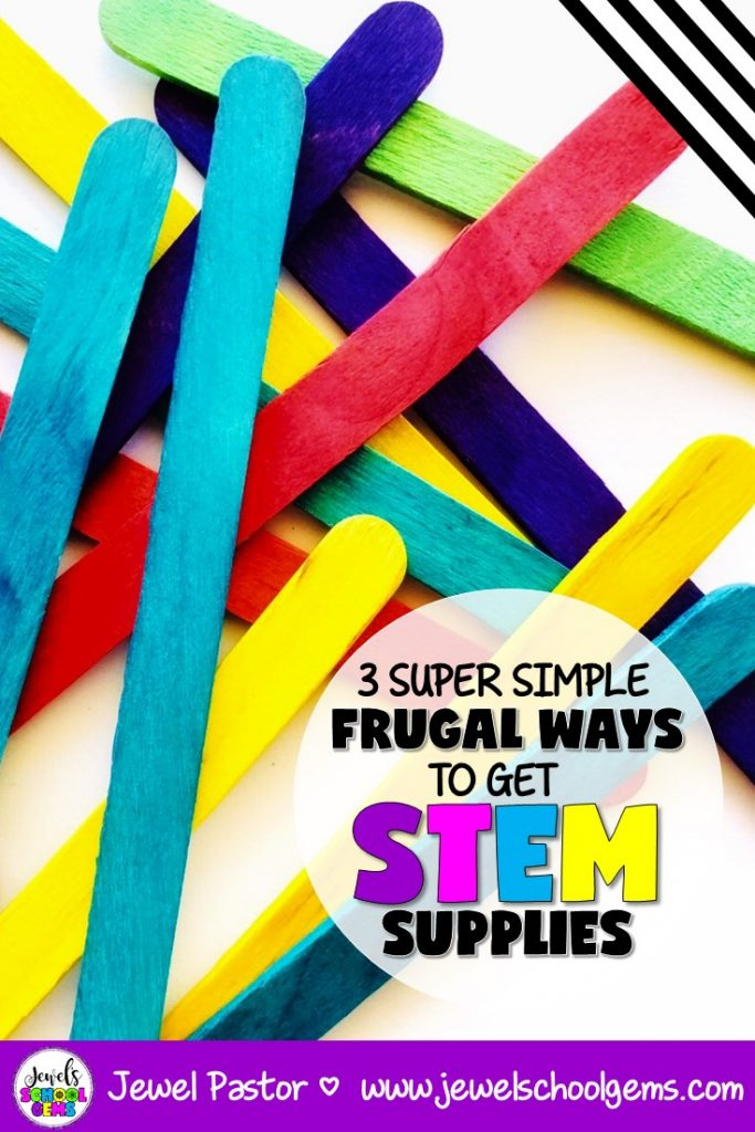 THE BEGINNER'S GUIDE FOR THE CLUELESS STEM TEACHER: Three Super Simple Frugal Ways to Get STEM Supplies