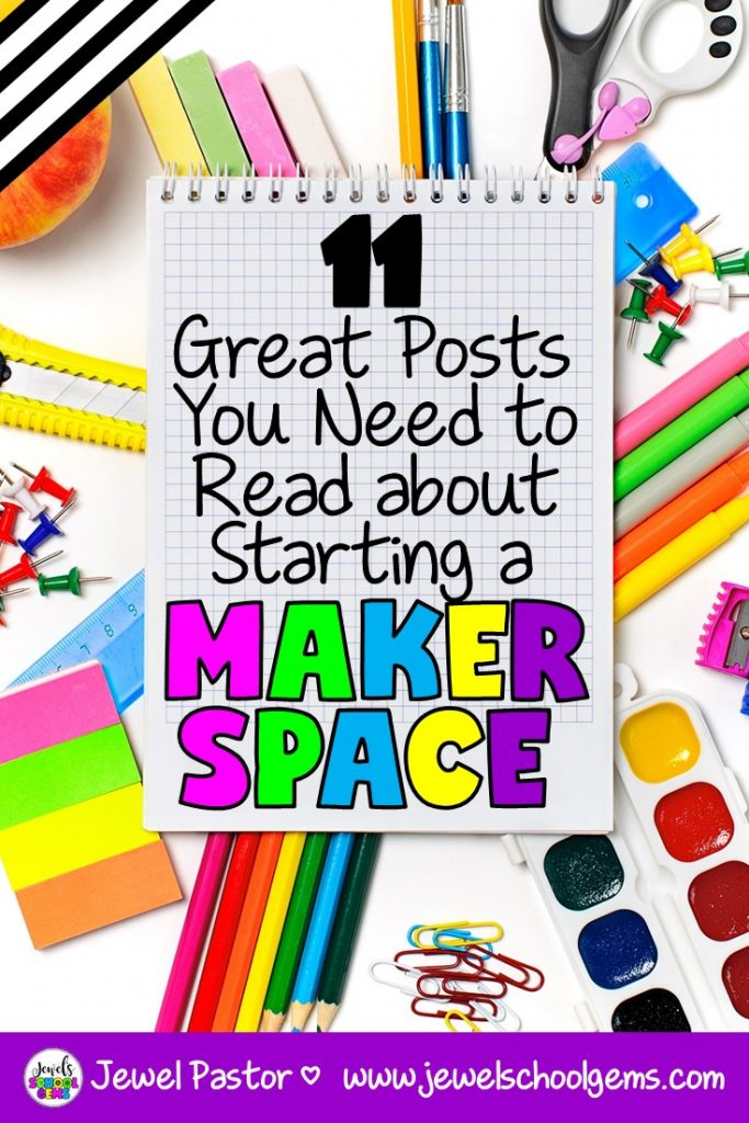 11 GREAT POSTS YOU NEED TO READ ABOUT STARTING A MAKERSPACE by Jewel's School Gems | Looking at starting a MakerSpace? Here are 11 great posts on MakerSpaces that can help you in your quest to start a MakerSpace or STEM lab.