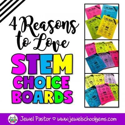 4 Reasons to Love STEM Choice Boards Blog Post